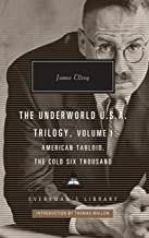 The Underworld U.S.A. Trilogy, Volume I: American Tabloid, the Cold Six Thousand