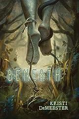 Beneath Kindle Edition