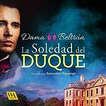 La soledad del Duque: Caballeros 1