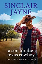 A Son for the Texas Cowboy (The Texas Wolf Brothers Book 1) (English Edition)