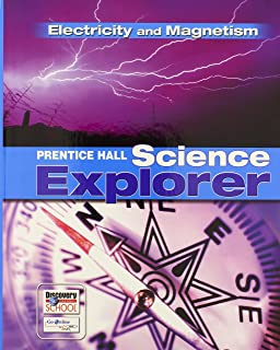 Prentice Hall Science Explorer: Electricity And Magnetism