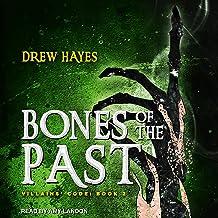 Bones of the Past: Villains' Code, Book 2