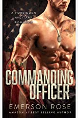 Commanding Officer (A Military Romance Book 1) Kindle Edition
