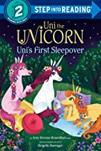 Uni the Unicorn Uni's First Sleepover (Step into Reading)