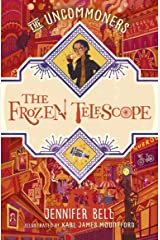 The Frozen Telescope (THE UNCOMMONERS Book 3) Kindle Edition