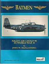 Batmen: Night Air Group 90 in World War II