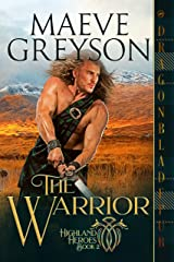 The Warrior (Highland Heroes Book 2) Kindle Edition