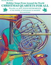 Christmas Quartets for All (Holiday Songs from Around the World): Flute, Piccolo (For All Series)
