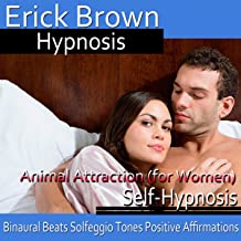 Animal Attraction for Women: Self-Hypnosis & Meditation