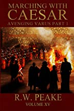 Marching With Caesar: Avenging Varus Part I