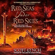 Red Seas Under Red Skies: Gentleman Bastards, Book 2