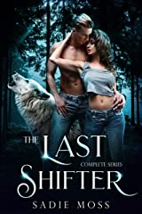 The Last Shifter: A Paranormal Romance Complete Series Kindle Edition