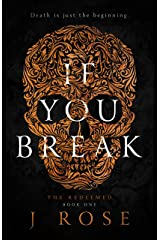 If You Break (The Redeemed Book 1) Kindle Edition