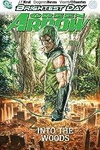 Green Arrow Vol. 1: Into the Woods (Green Arrow (DC Comics Paperback))