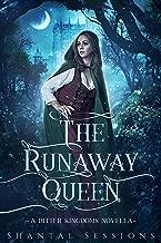 The Runaway Queen: A Bitter Kingdoms Prequel Novella (Book 0.5)