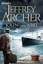 Kain und Abel: Kain und Abel 1 - Roman (Kain-Serie) (German Edition)