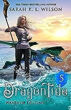 Dragon Tide: Waves of Destiny