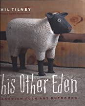 This Other Eden:Canadian Folk Art Outdoors