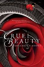 Cruel Beauty (Cruel Beauty Universe Book 1)