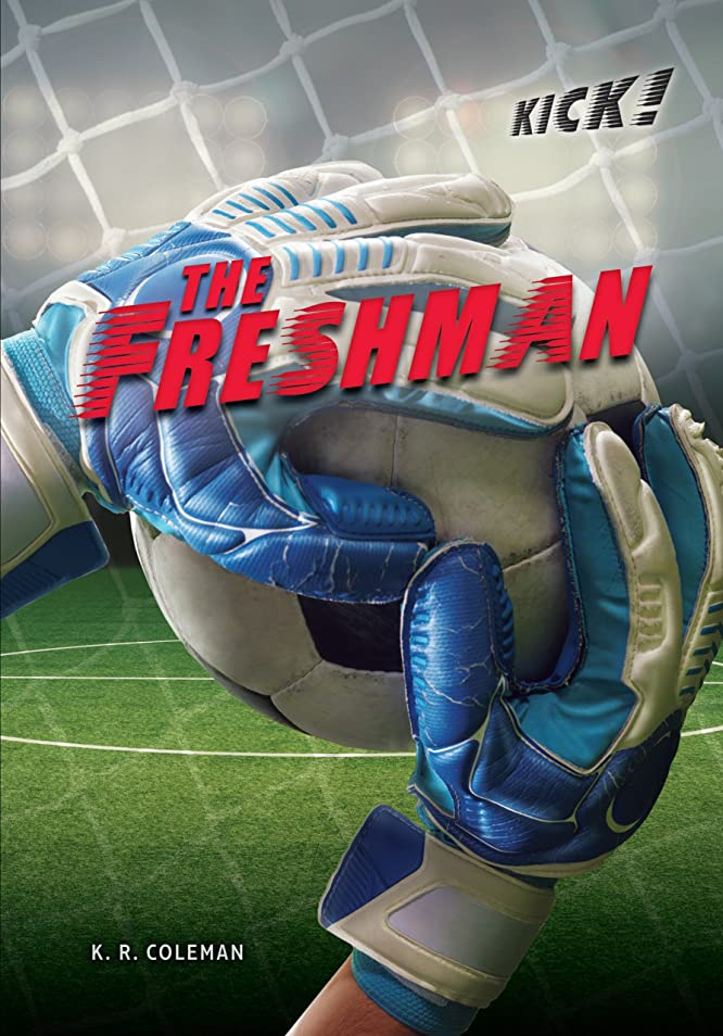 俳句特殊覚えているThe Freshman (Kick!) (English Edition)