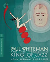 King of Jazz The Criterion Collection