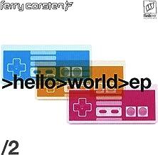 Ferry Corsten: Hello World - EP, Pt. 2 [CD]