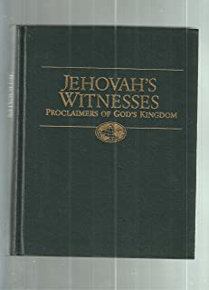 Jehovah's Witnesses Proclaimers of God's Kingdom