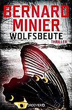 Wolfsbeute: Psychothriller (Ein Commandant Martin Servaz-Thriller 3) (German Edition)