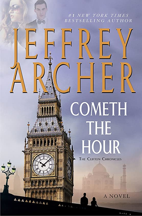 寛容ないらいらするシーケンスCometh the Hour: Book Six Of the Clifton Chronicles (English Edition)
