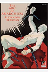 THE ABC OF ANARCHISM: What is Communist Anarchism Kindle Edition