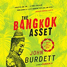 The Bangkok Asset: A Royal Thai Detective Novel, Book 6