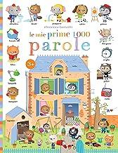 Le mie prime 1000 parole (First Readers Vol. 1) (Italian Edition)
