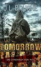 Tomorrow War - Die Chroniken von Max (German Edition)