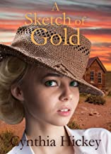 A Sketch of Gold: Christian historical romance