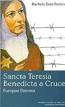 Sancta Teresia Benedicta a Cruce: Europae Patrona (POLLINE Vol. 36) (Italian Edition)