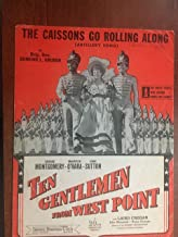 CAISSONS GO ROLLING ALONG (Edmund L Bruger) EXCELLENT CONDITION writing on cover priced accordingly from TEN GENTLEMEN FROM WEST POINT