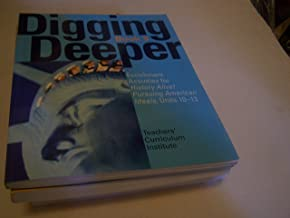 Digging Deeper Book 3 (Enrichment Activities for History Alive! Pursuing American Ideals, Units 10-13)