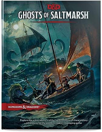 Dungeons & Dragons Ghosts of Saltmarsh Hardcover Book (D&d Adventure)