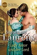 Lady Amor und der Lord: Historischer Liebesroman (Cynster Sisters 4) (German Edition)
