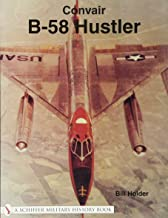 Convair B-58 Hustler (Schiffer Military History Book)