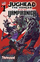 Jughead: The Hunger Vs. Vampironica #1 (Jughead the Hunger vs. Vampironica)