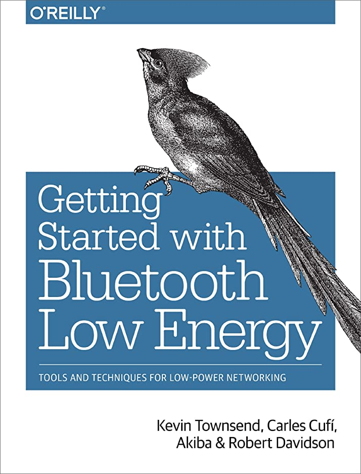 藤色合法スプーンGetting Started with Bluetooth Low Energy: Tools and Techniques for Low-Power Networking (English Edition)