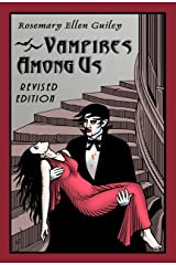Vampires Among Us: Revised Edition Kindle Edition