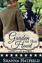 Garden of Her Heart (Hearts of the War Book 1)