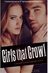 Girls that Growl: A Blood Coven Vampire Novel (The Blood Coven Vampires Book 3) Kindle Edition