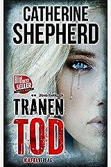 Tränentod (Zons Thriller 7) (German Edition) Kindle Edition