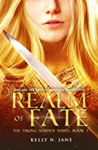 Realm of Fate: an epic shield maiden fantasy adventure (Viking Maiden Series Book 3)