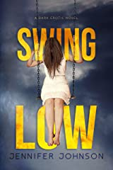 Swing Low Kindle Edition