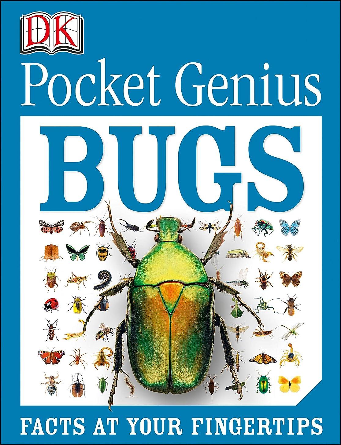 コンペ意見頭Pocket Genius Bugs: Facts at Your Fingertips (English Edition)