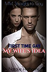 My Wife's Idea: First Time Gay Kindle Edition